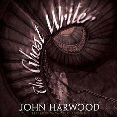 The Ghost Writer by John Harwood audiobook