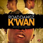 Road Dawgz by K'wan