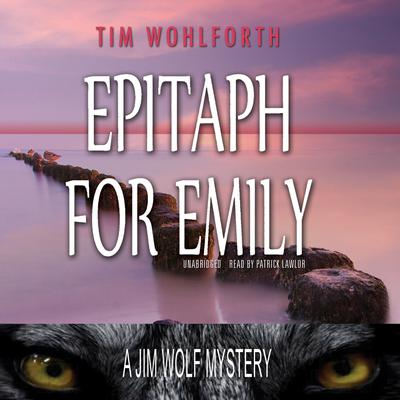 Epitaph for Emily by Tim Wohlforth audiobook