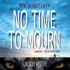 No Time to Mourn by Tim Wohlforth