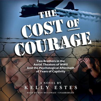 The Cost of Courage by Kelly Estes audiobook