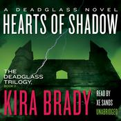 Hearts of Shadow by  Kira Brady audiobook