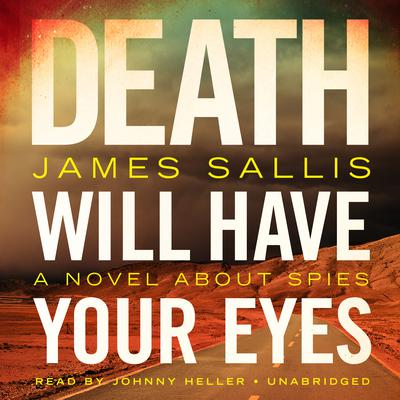 Death Will Have Your Eyes by James Sallis audiobook
