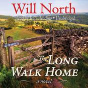 The Long Walk Home by  Will North audiobook