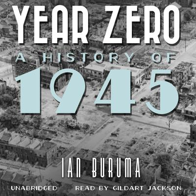 Year Zero by Ian Buruma audiobook