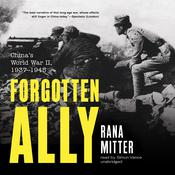Forgotten Ally by  Rana Mitter audiobook