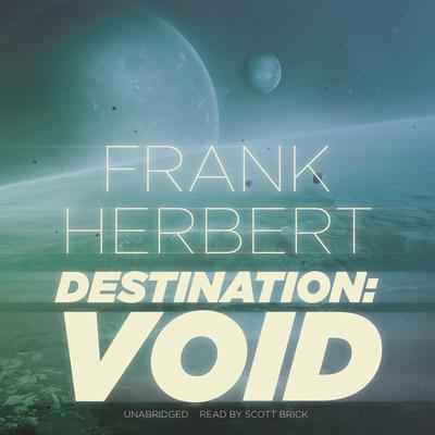 Destination: Void by Frank Herbert audiobook
