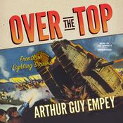 Over the Top by  Arthur Guy Empey audiobook