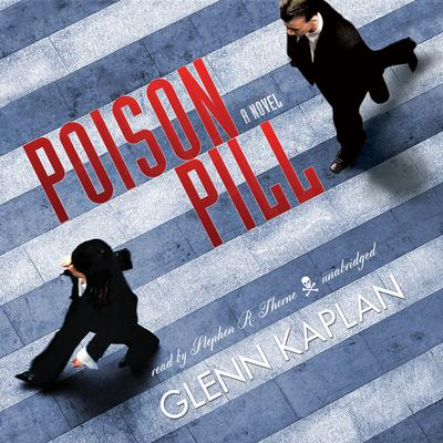Poison Pill by Glenn Kaplan audiobook