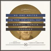 No One Writes to the Colonel, and Other Stories by  Gabriel García Márquez audiobook