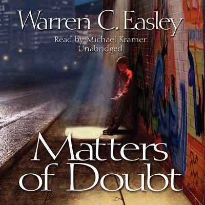 Matters of Doubt by Warren C. Easley audiobook