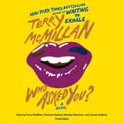 Who Asked You? by  Terry McMillan audiobook