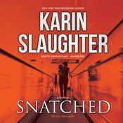 Snatched by  Karin Slaughter audiobook