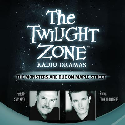 The Monsters Are Due on Maple Street by Rod Serling audiobook