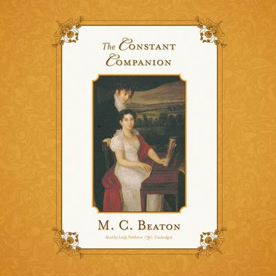 The Constant Companion by M. C. Beaton audiobook