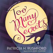 Too Many Secrets by  Patricia H. Rushford audiobook