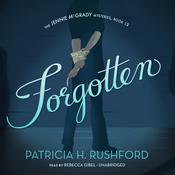 Forgotten by  Patricia H. Rushford audiobook