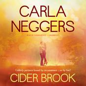 Cider Brook by  Carla Neggers audiobook