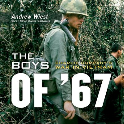 The Boys of '67 by Andrew Wiest audiobook