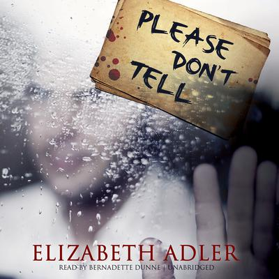 Please Don't Tell by Elizabeth Adler audiobook
