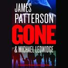 Gone by James Patterson, Michael Ledwidge