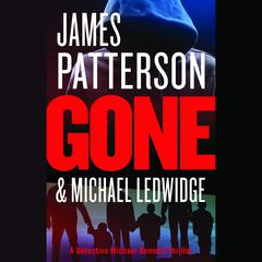 Gone by James Patterson, Michael Ledwidge
