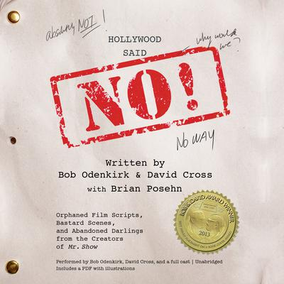 Hollywood Said No! by Bob Odenkirk audiobook