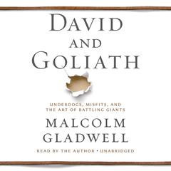 David and Goliath by Malcolm Gladwell audiobook