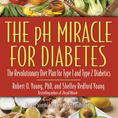 The pH Miracle for Diabetes by Robert O. Young audiobook