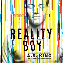 Reality Boy by A. S. King audiobook