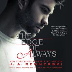 The Edge of Always by J. A. Redmerski audiobook