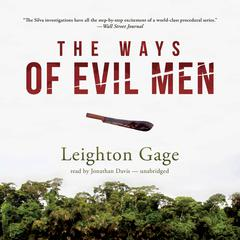 The Ways of Evil Men by Leighton Gage audiobook