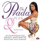 The Prada Plan 2 by Ashley Antoinette