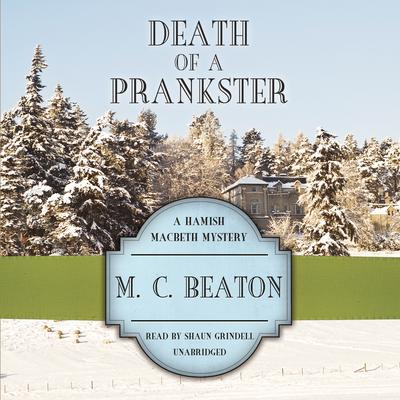 Death of a Prankster by M. C. Beaton audiobook