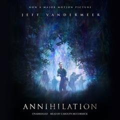 Annihilation by Jeff VanderMeer audiobook