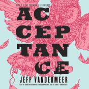 Acceptance by  Jeff VanderMeer audiobook
