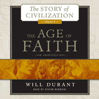 The Age of Faith by Will Durant audiobook