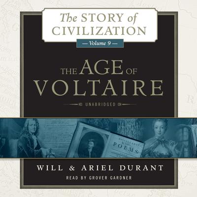The Age of Voltaire by Will Durant audiobook