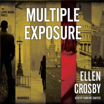 Multiple Exposure by Ellen Crosby audiobook