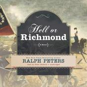 Hell or Richmond by  Ralph Peters audiobook