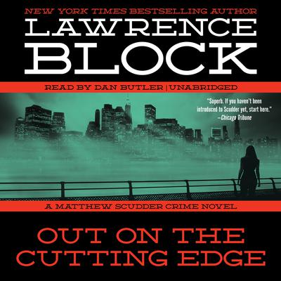 Out on the Cutting Edge by Lawrence Block audiobook