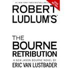 Robert Ludlum's The Bourne Retribution by Eric Van Lustbader
