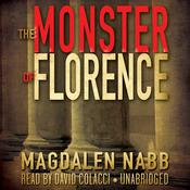 The Monster of Florence by  Magdalen Nabb audiobook