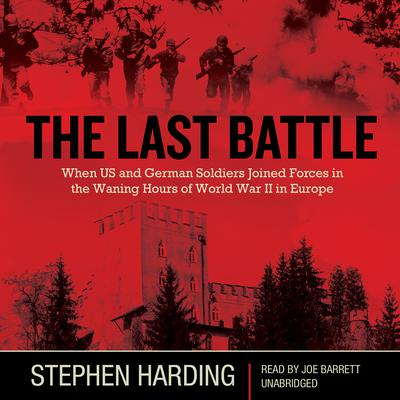 The Last Battle by Stephen Harding audiobook