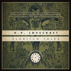 Eldritch Tales by H. P. Lovecraft audiobook