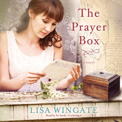 The Prayer Box by Lisa Wingate audiobook