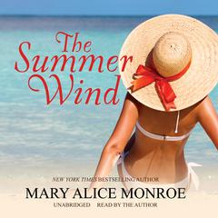 The Summer Wind by Mary Alice Monroe audiobook