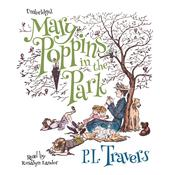 Mary Poppins in the Park by  P. L. Travers audiobook