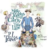 Mary Poppins in Cherry Tree Lane by  P. L. Travers audiobook