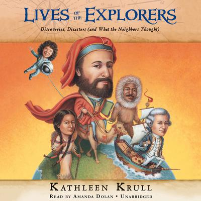 Lives of the Explorers by Kathleen Krull audiobook